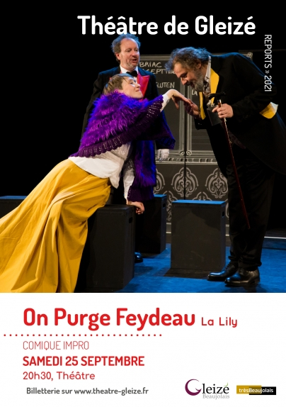 "Spectacle ""on purge Feydeau"""