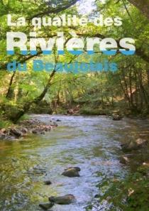 Qualité de l'eau de nos rivières