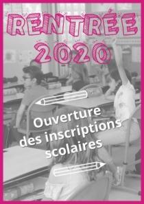 Ouverture des inscriptions scolaires 2020-2021