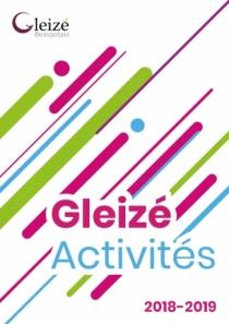 Gleizé Activités 2018-2019 est sorti !
